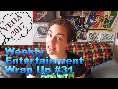Weekly Entertainment Wrap Up #31 - VEDA 2017 [CC]