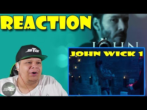 JOHN WICK MOVIE REACTION