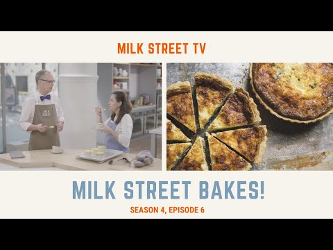 Milk Street Bakes! (Season 4, Episode 6)