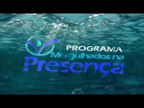 Programa Mergulhados na Presença 389