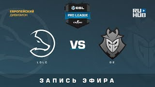 LDLC vs G2 - ESL Pro League S7 EU - de_mirage [yXo, Enkanis]