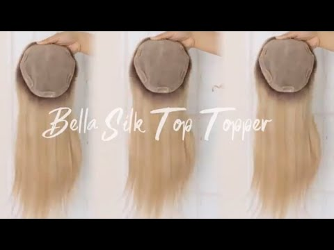 Bella Virgin Remy Human Hair Silk Top Topper