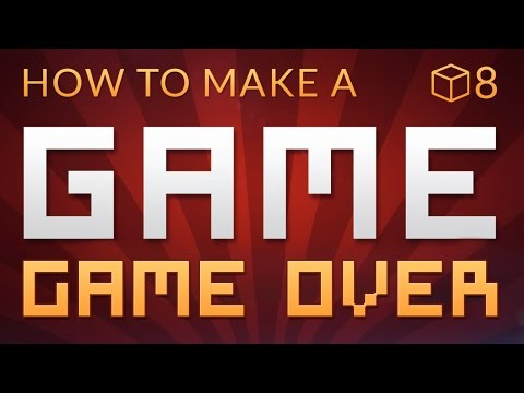 GAME OVER – How to make a Video Game in Unity (E08)