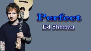 Video PERFECT - Ed Sheran [Official Lyrics Video] MP3, 3GP, MP4, WEBM, AVI, FLV November 2017