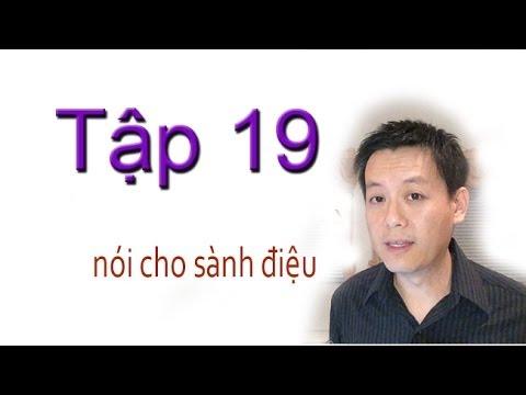 "Tap 19: Noi tieng Anh cho ""sanh dieu"""