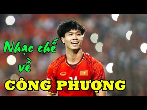 Nhạc Chế Về Công Phượng | Ngôi Sao Bóng Đá Việt Nam | Nhạc chế AFF SUZUKI CUP 2018 - Thời lượng: 23:24.