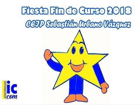 Fiesta Fin de Curso 2018 CEIP Sebastián Urbano Vázquez