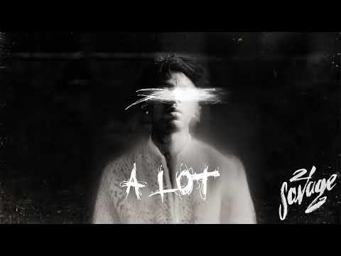 21 Savage - A Lot (Official Audio)