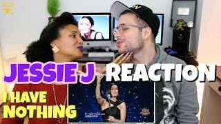 Video Jessie J - I Have Nothing | Whitney Houston | REACTION MP3, 3GP, MP4, WEBM, AVI, FLV Juni 2018