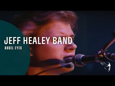 Jeff Healey Band – Angel Eyes (Live In Belgium, Unplugged)