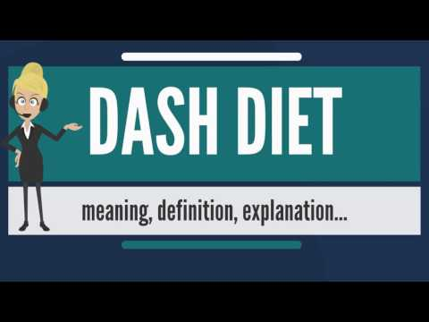 What is DASH DIET? What does DASH DIET mean? DASH DIET meaning, definition & explanation