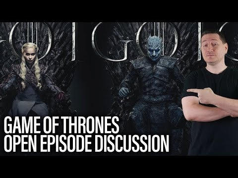 Game Of Thrones Discussion - Season 8 Episode 2