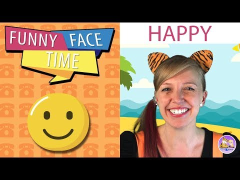 Teaching kids emotions  Funny Face Time  Happy  Pevan and Sarah