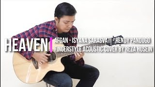 Heaven - Afgan, Isyana Sarasvati, Rendy Pandugo (Fingerstyle Cover)