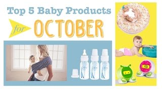 Top 5 Baby Gear Products from TTPM in October! Patch Products, Dr. Brown