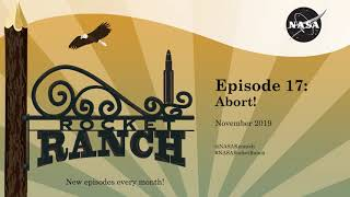 Rocket Ranch Episode 17: Abort! by Kennedy Space Center