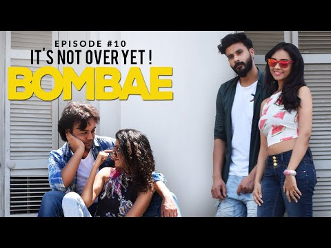 BOMBAE | S1E10 | It's Not Over Yet | Latest Web Series
