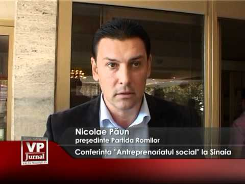 """Conferinţa """"Antreprenoriatul social"""" la Sinaia"""
