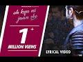 Oh Kyu Ni Jaan Ske (Lyrical Video) | Ninja Feat. Goldboy | Latest Punjabi Songs | White Hill Music