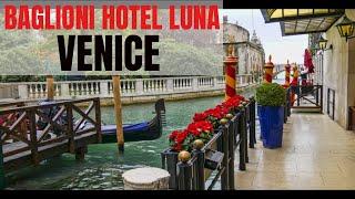 Baglioni Hotel Luna Venice - A Video Tour