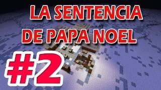 ESPECIAL NAVIDAD: A por Papa Noel!! [PARTE 2/2] MINECRAFT - Willyrex&sTaXx
