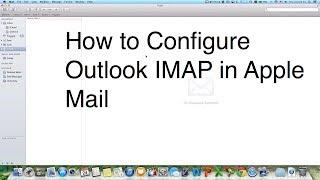 Setup & Configure Microsoft outlook Windows Live Hotmail MSN IMAP in Apple Mail on Mac OS X Mavericks, Mountain Lion or...