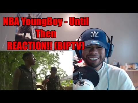 NBA YoungBoy - Until Then REACTION! (BIPTV)
