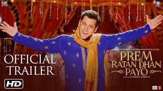 Prem Ratan Dhan Payo - Official Trailer