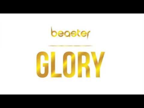Glory (Original Mix) - Beaster