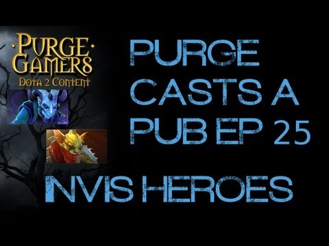 Purge casts a pub Ep. 25 Invis Heroes!