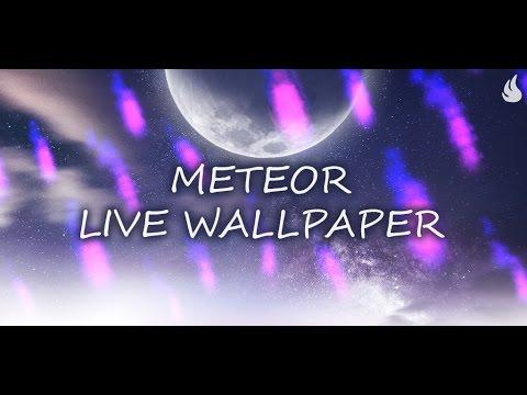 Video of Meteor Live Wallpaper