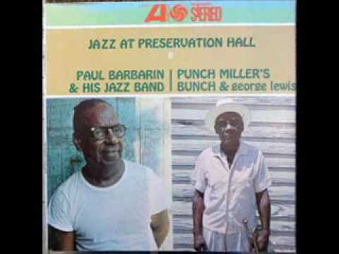 Paul Barbarin & His Jazz Band / Punch Miller's Bunch & George Lewis