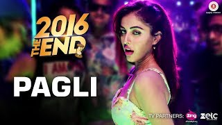 Pagli Video Song 2016 The End Divyendu Sharma Kiku Sharda