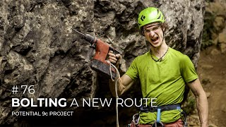 Adam Ondra #76: Bolting a New Route / Potential 9c Project by Adam Ondra