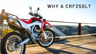 2. Why the CRF250L?