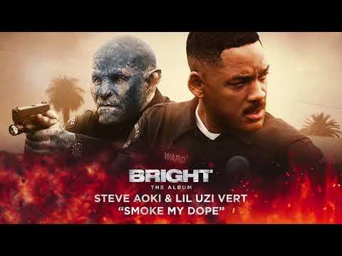 Steve Aoki & Lil Uzi Vert - Smoke My Dope (from Bright:The Album) [Official Audio]