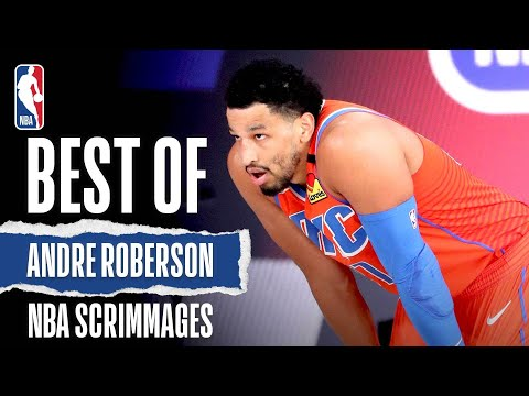 Best Of Andre Roberson | NBA Scrimmages