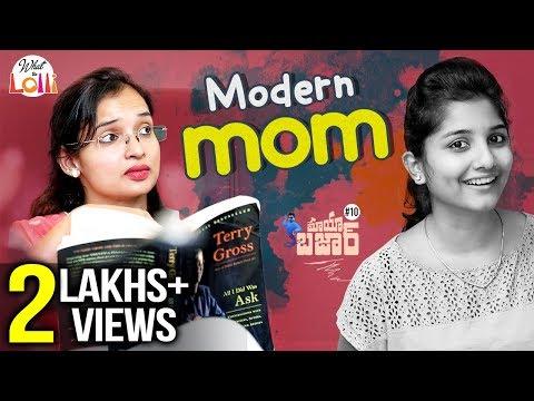 Mayabazaar - Modern Mom || Telugu New Comedy Web Series || Episode #10 || What The Lolli
