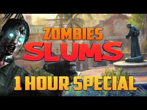 Black Ops 2 Zombie Slums ★ 1 HOUR SPECIAL