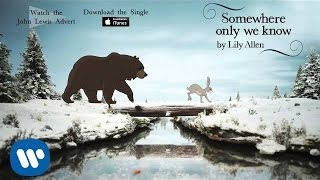 Nonton Lily Allen   Somewhere Only We Know  Official Audio   John Lewis Christmas Advert  Film Subtitle Indonesia Streaming Movie Download
