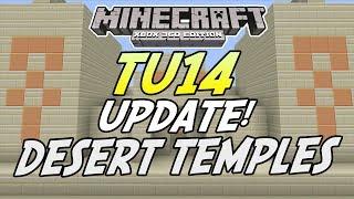 Minecraft (Xbox 360) - TU14 UPDATE Info! - DESERT TEMPLES (Title Update 14)