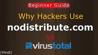 This video for beginners: Hello Friends, Today I'm going to show you that what is virustotal.com & nodistribute.com websites? what use of virustotal & nodist...