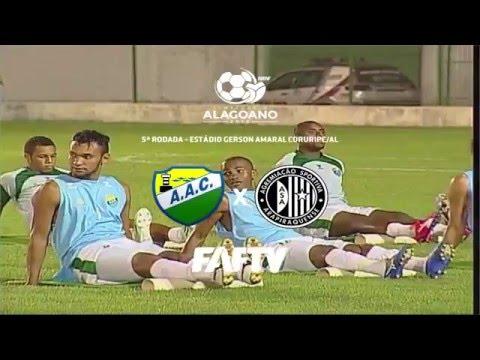 FAF TV: CORURIPE 1X2 ASA - 5ª RODADA DO CAMPEONATO ALAGOANO 2016