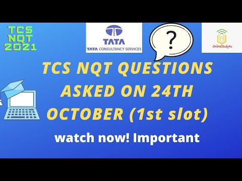 Tcs nqt 2021 questions asked in first slot 24th october   TCS questions