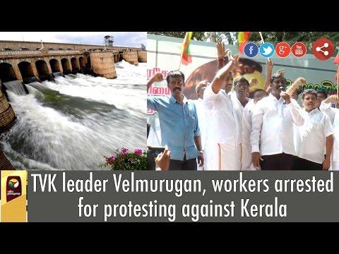 TVK-leader-Velmurugan-workers-arrested-for-protesting-against-Kerala