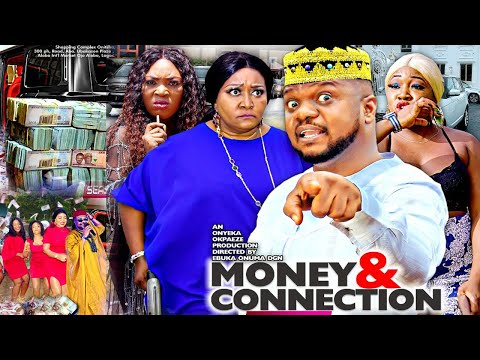 MONEY & CONNECTION SEASON 1 (NEW HIT MOVIE) - KEN ERICS|2020 LATEST NIGERIAN NOLLYWOOD MOVIE