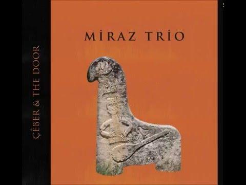 Miraz Trio & Usar