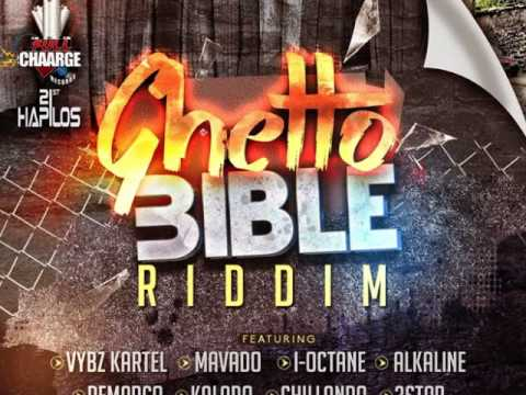 MAVADO - GHETTO BIBLE | RAW | GHETTO BIBLE RIDDIM | @ZJDYMONDTFC |  2015 | @21STHAPILOS