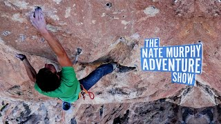 WE'RE BACK! EPIC 8A CLIMBING & VANLIFE PIZZA HACK | The Nate Murphy Adventure Show Ep 13 by Nate Murphy