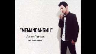Anext Justian - Memandangmu (pop dangdut cover) Video